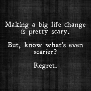 scary regrets