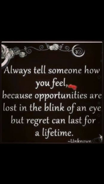 tell how you feel or regret